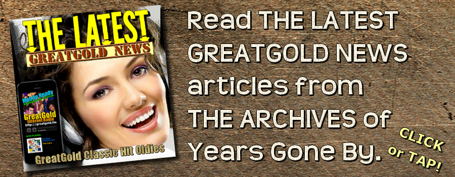 read-the-latest-articles_from-the-archives-of-years-gone-by_greatgold_900X350