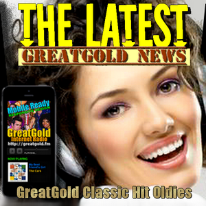 From the files of The Latest GreatGold Music News.